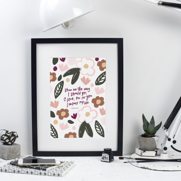 Floral Bible Verse Print - Psalm 143:8